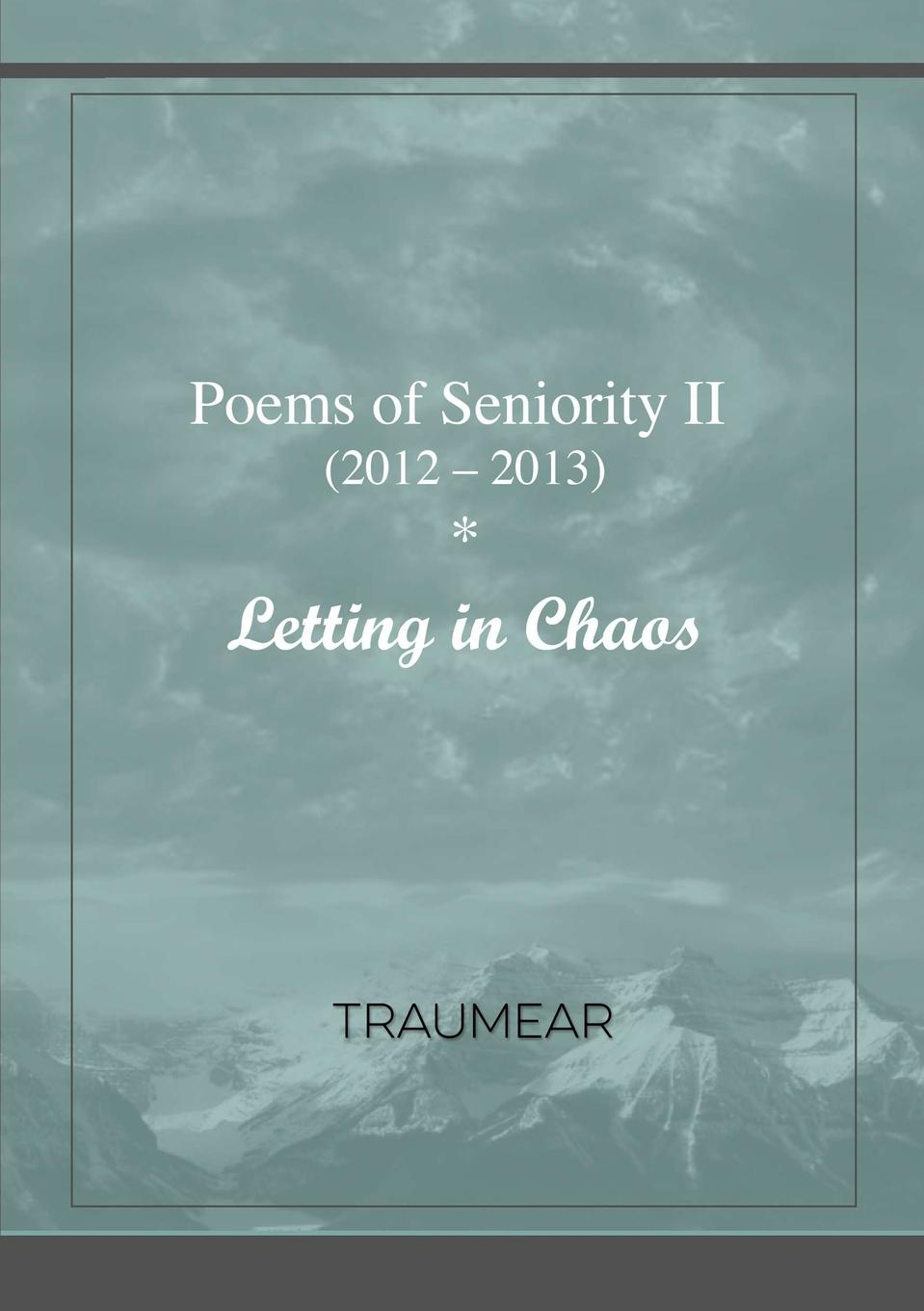 Traumear Poems of Seniority II - Letting in Chaos цены