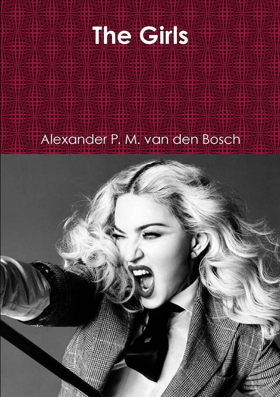 Alexander P. M. van den Bosch The Girls alexander p m van den bosch shakira