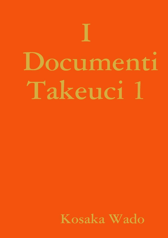Kosaka Wado Documenti takeuci 1 kosaka wado documenti takeuci 1