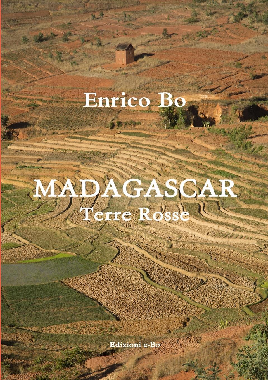 Enrico Bo Madagascar - Terre rosse