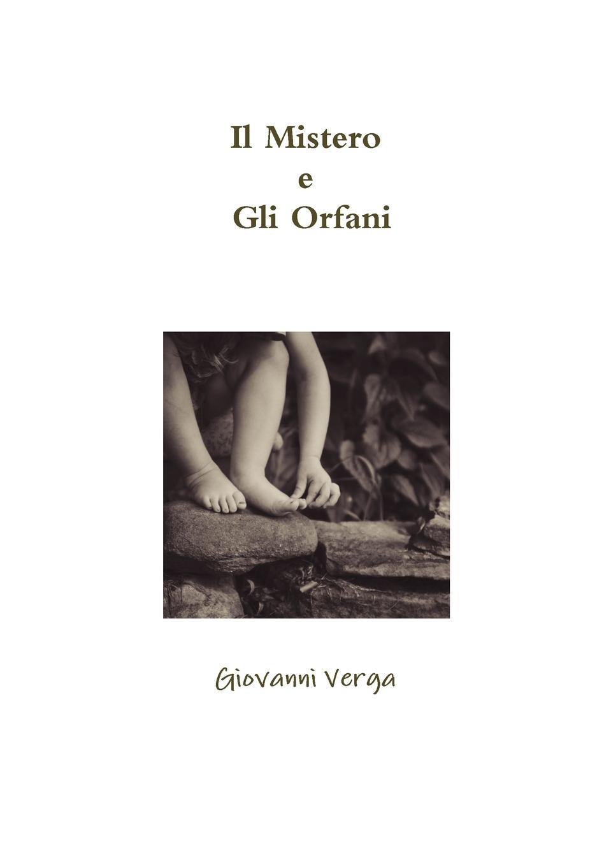 Giovanni Verga Il Mistero e Gli Orfani il mistero di casanova livello a1 a2