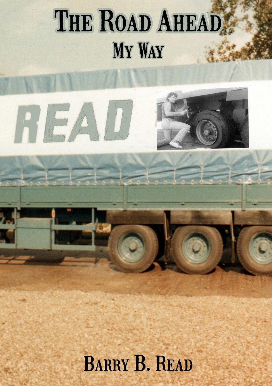 цены на Barry B. Read The Road Ahead - My Way  в интернет-магазинах