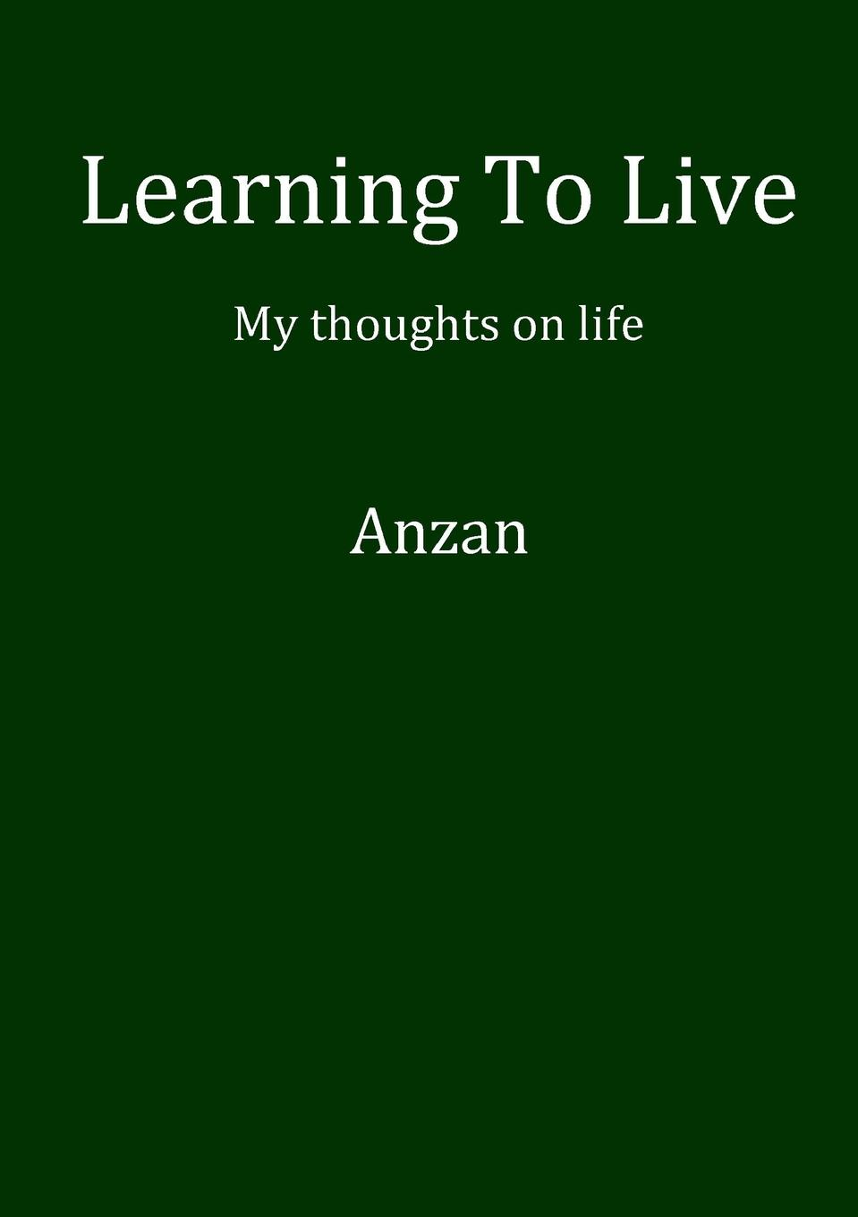Anzan Learning To Live never stop to think do i have a place for this