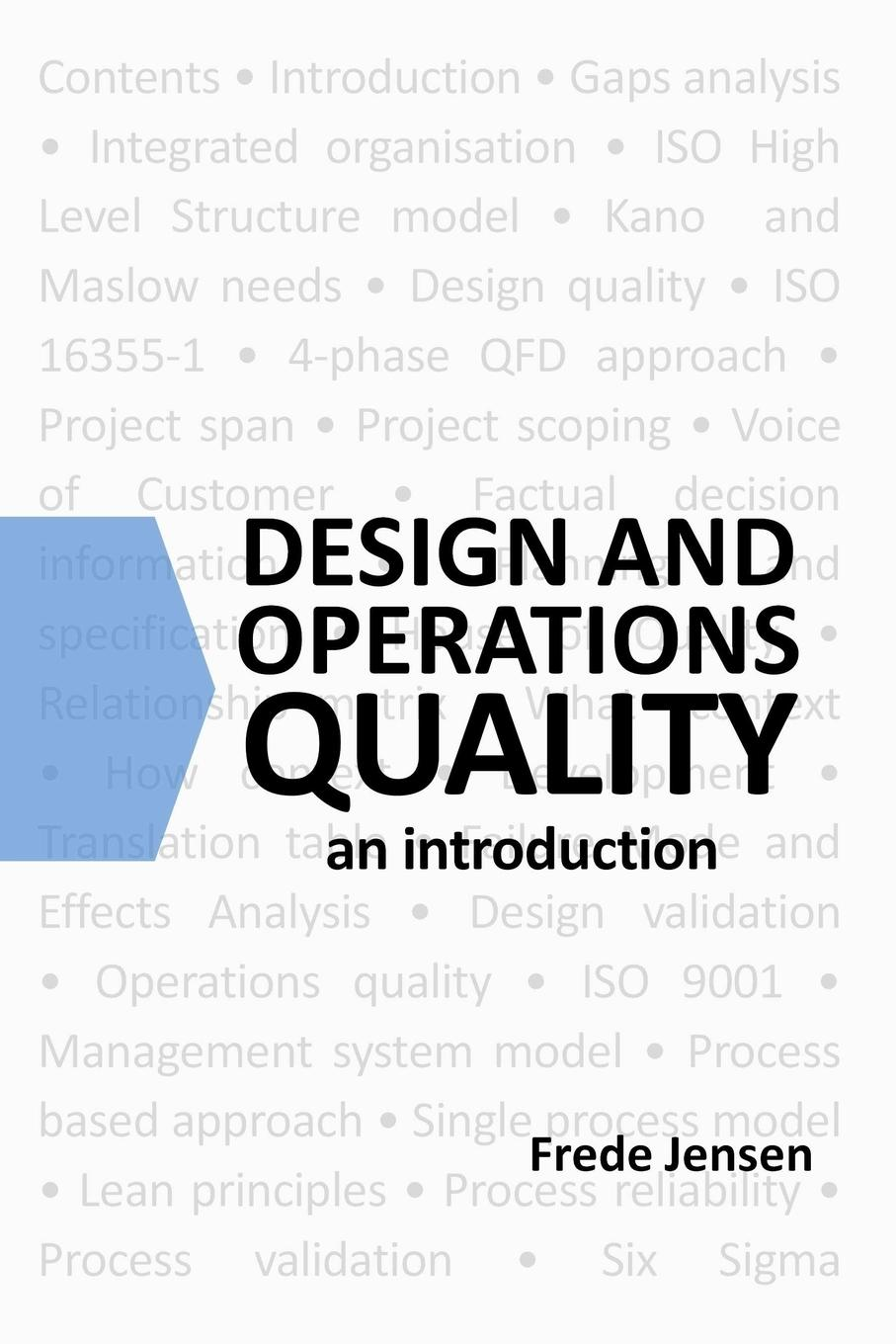 Design and Operations Quality. An introduction Customers' experiences of quality depend one, product...