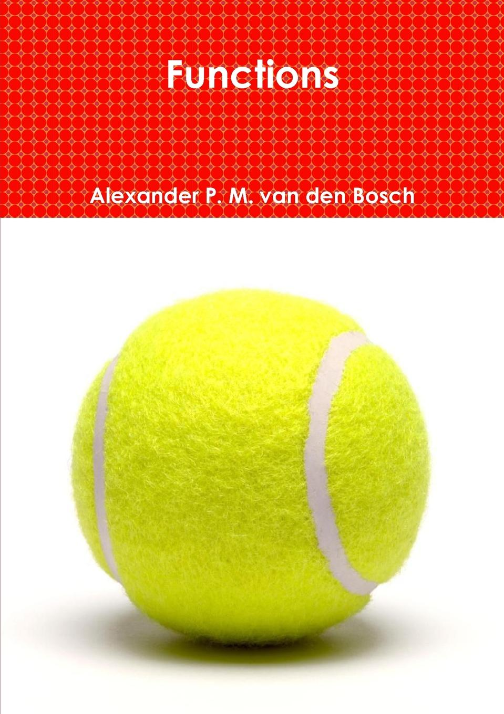 Alexander P. M. van den Bosch Functions