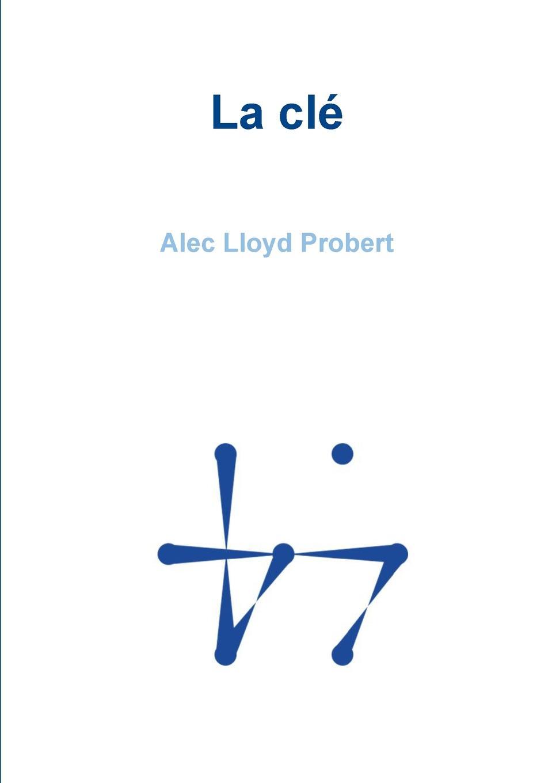 Alec Lloyd Probert La cle alec mcguire luther