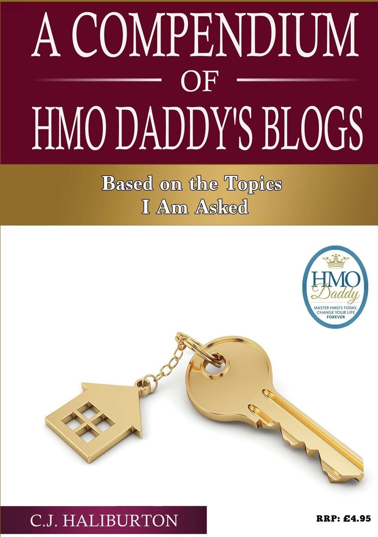 лучшая цена C. J. Haliburton A Compendium of HMO Daddy.s Blogs
