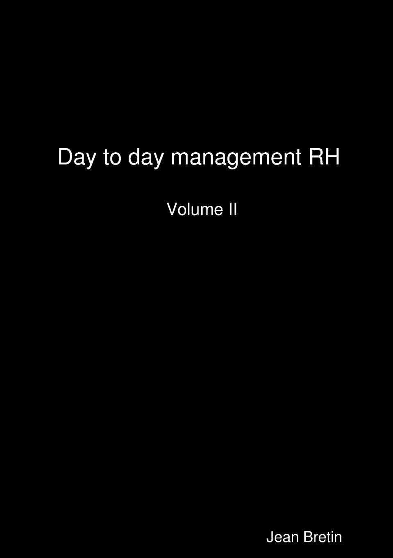 цена Jean Bretin Day to day management RH онлайн в 2017 году