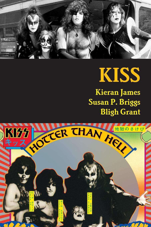 Kieran James, Susan P. Briggs, Bligh Grant KISS susan mallery a kiss in the snow