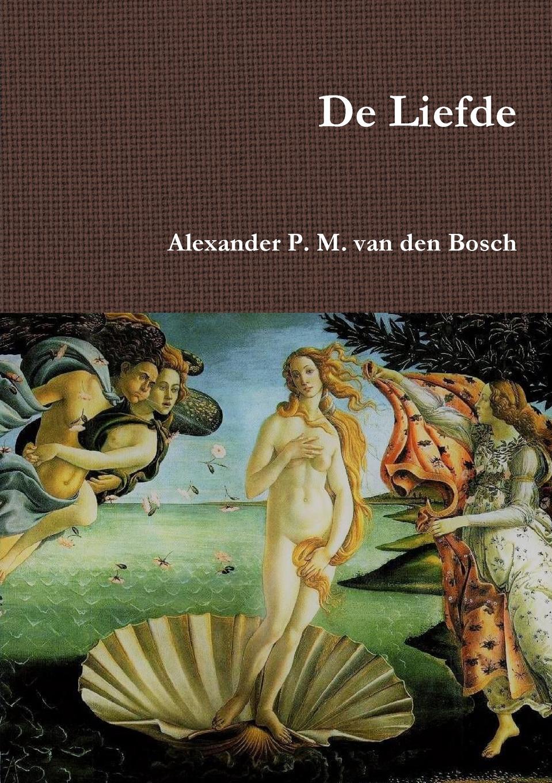 Alexander P. M. van den Bosch De Liefde bosch kan 56v10