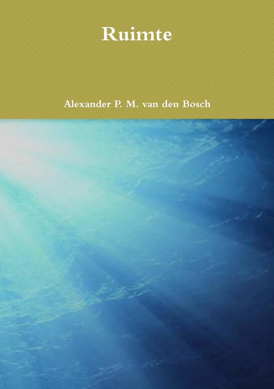 Alexander P. M. van den Bosch Ruimte