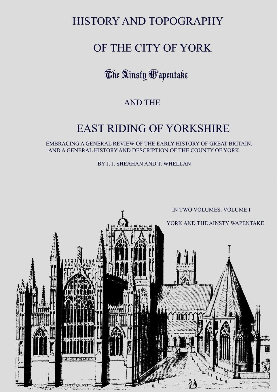Mike Thornton History and Topography of Yorkshire, Volume I, 1856 i j cox the journeys of rene robert cavelier sieur de la salle volume ii