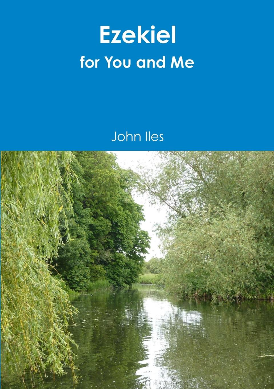 John Iles Ezekiel for You and Me цена 2017