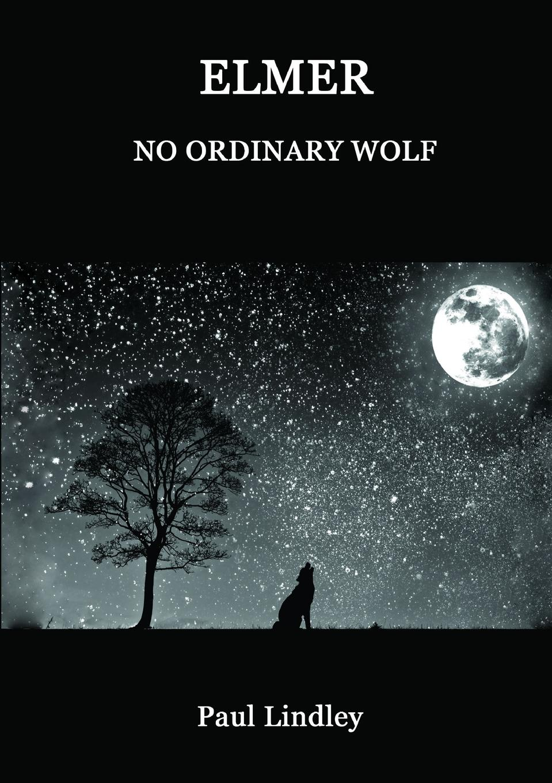 Фото - Paul Lindley Elmer. No Ordinary Wolf газонокосилка partner b305cbs