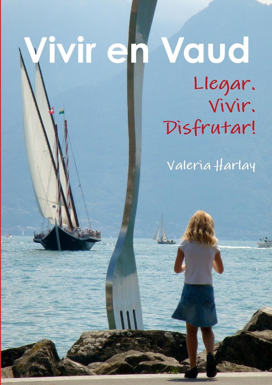 Valeria Harlay Vivir en Vaud