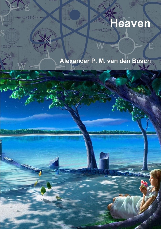 Alexander P. M. van den Bosch Heaven цена в Москве и Питере