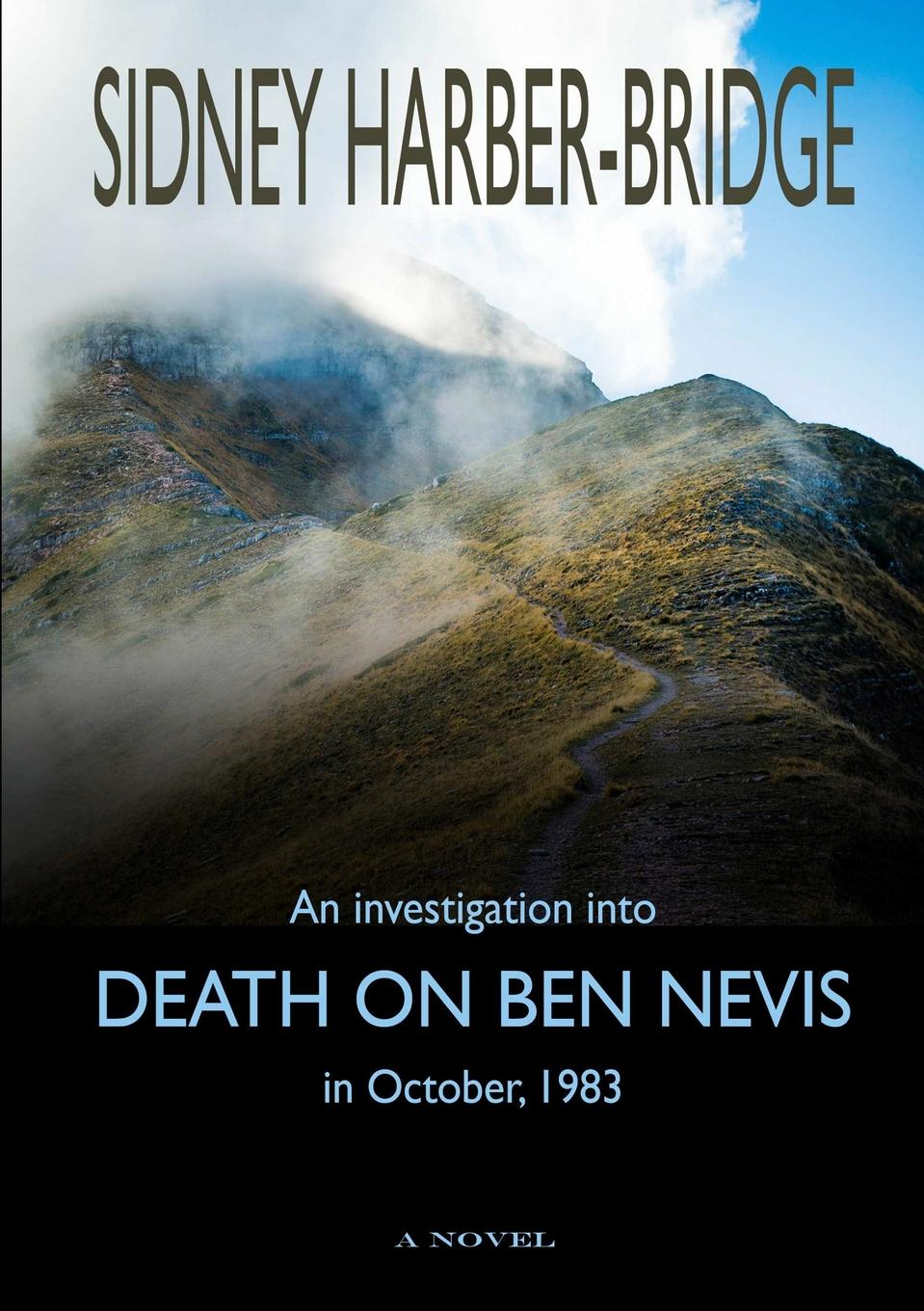 Sidney Harber-Bridge Death on Ben Nevis