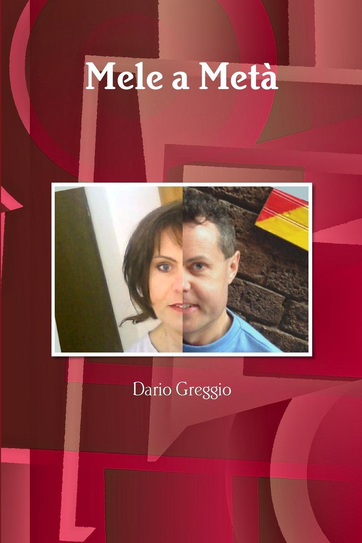 Dario Greggio Mele a Meta цены онлайн