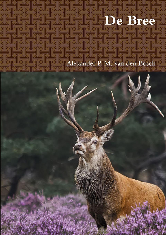 Alexander P. M. van den Bosch De Bree bosch kan 56v10
