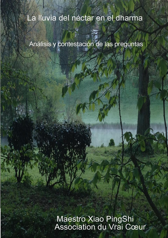 Фото - Maestro Xiao Association du Vrai Cœur La lluvia del nectar en el dharma j l vázquez borau el budismo religion del vacio