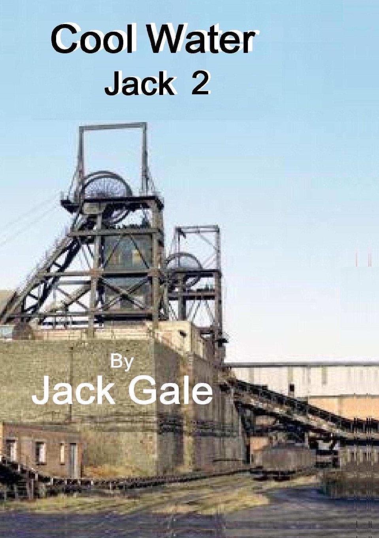 Jack Gale Cool water Jack 2 jack gale cool water jack 2