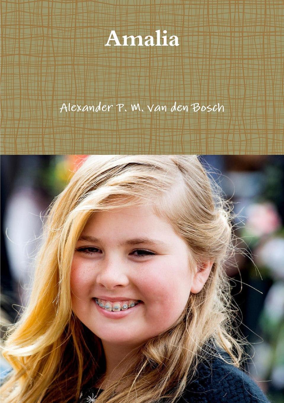 Alexander P. M. van den Bosch Amalia недорго, оригинальная цена