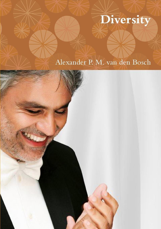 Alexander P. M. van den Bosch Diversity andrea kuritko marco bolz maltan abenteuer bad reichenhall