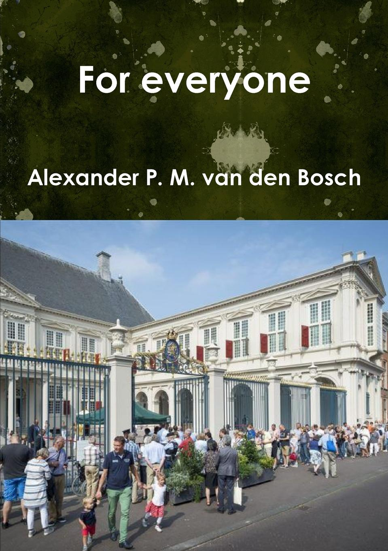 Alexander P. M. van den Bosch For everyone постер oh so me oh so me mp002xu0e68r