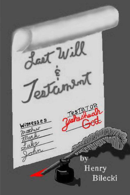 Henry Bilecki Last Will and Testament sam bourne the last testament