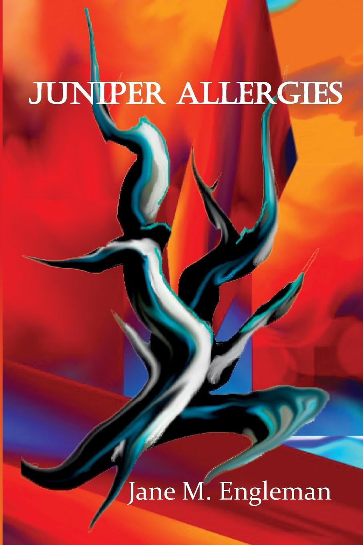 Jane M. Engleman Juniper Allergies недорго, оригинальная цена