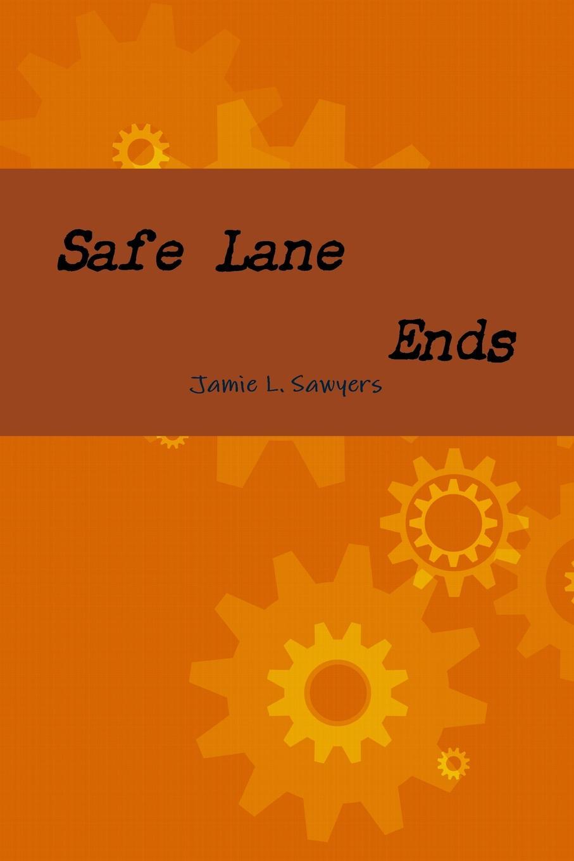 Safe Lane Ends