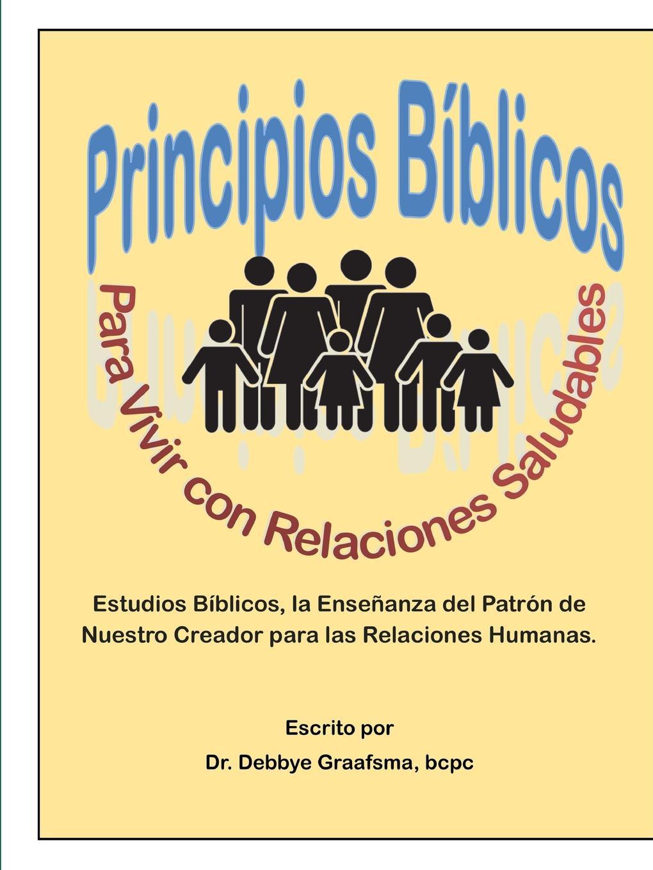 bcpc Dr. Debbye Graafsma Principios Biblicos para Vivir con Relaciones Saludables estudos biblicos para criancas mateus portuguese bible studies for children matthew