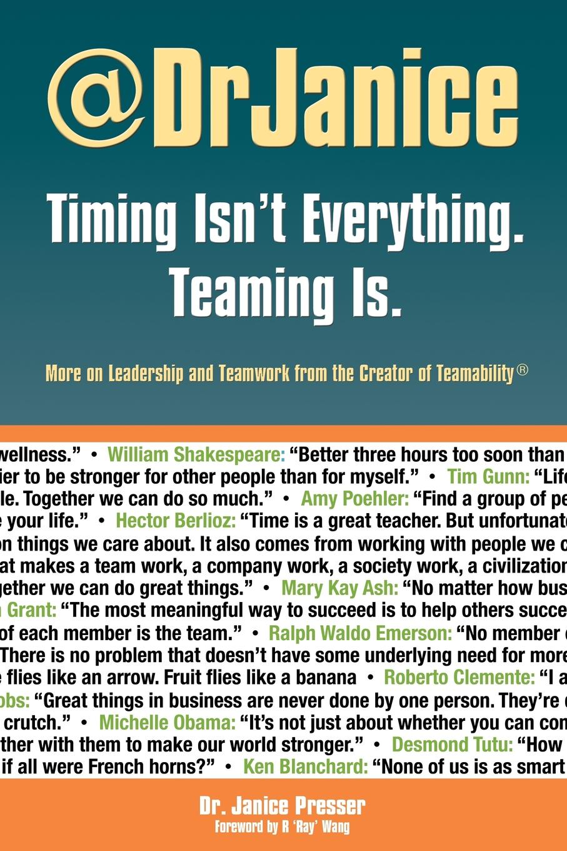 Janice Presser Timing Isn.t Everything. Teaming Is. николай валуев атлас пилотажных групп мира catalogue of display teams of the world