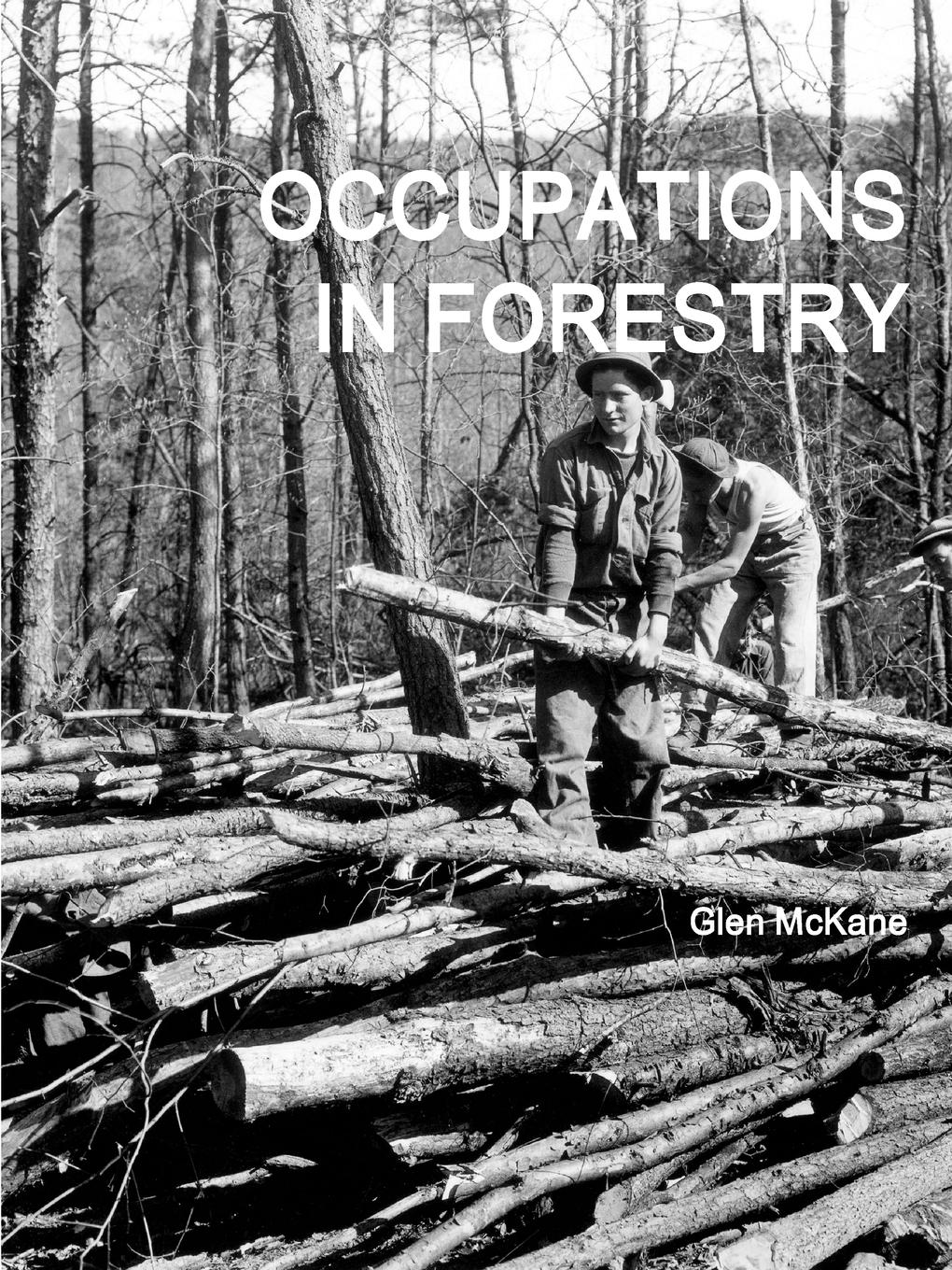 Glen McKane Occupations in Forestry promoting engagement in leisure occupations
