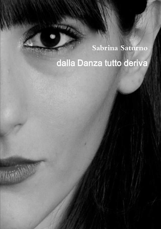 Sabrina Saturno dalla Danza tutto deriva della modern 60