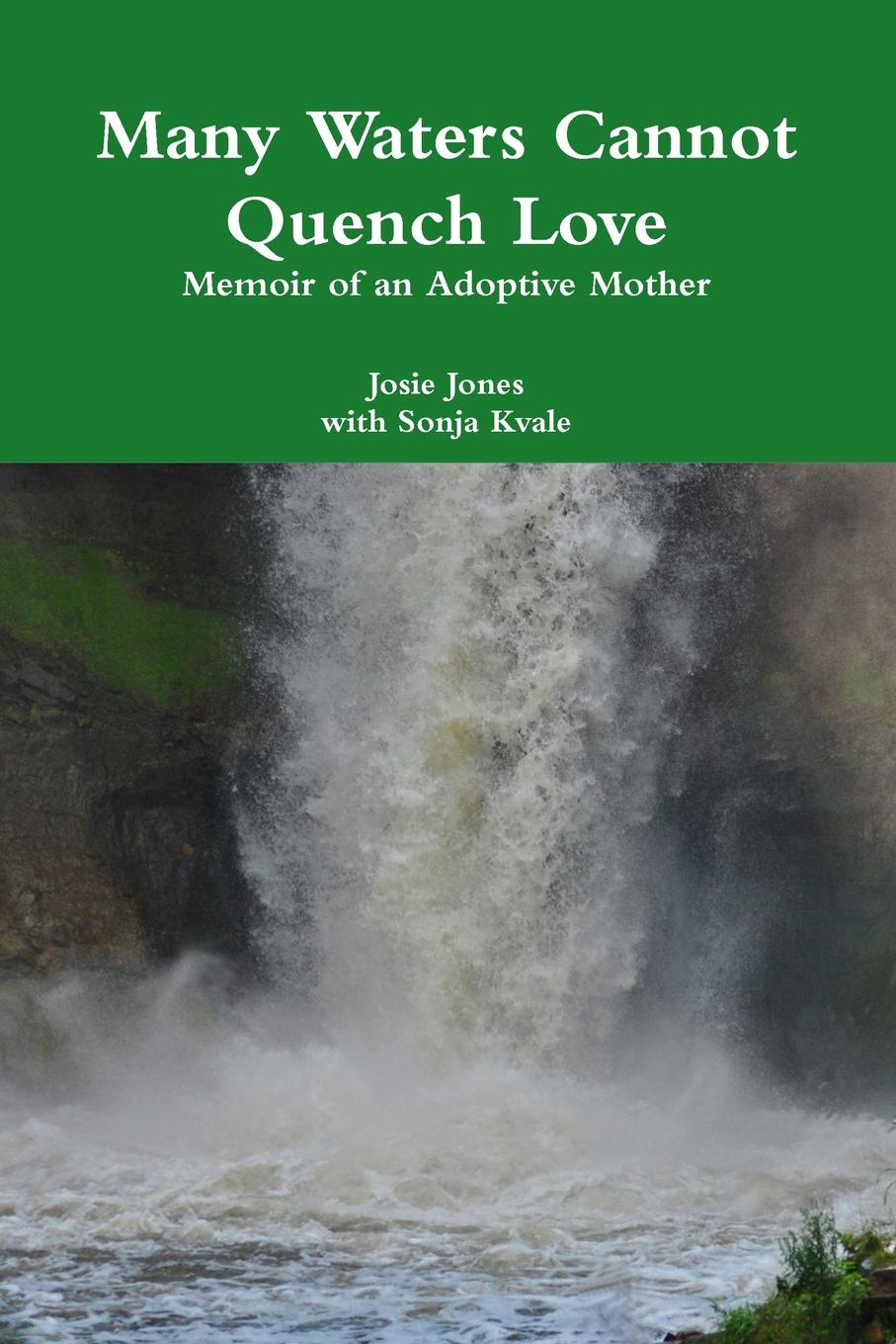 Josie Jones Many Waters Cannot Quench Love gina wilkins faith hope and family
