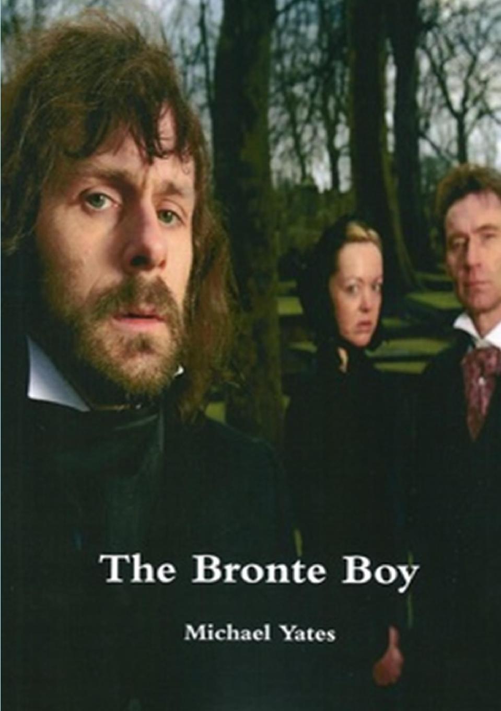 Michael Yates The Bronte Boy