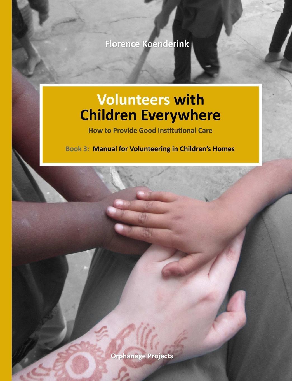 Florence Koenderink Volunteers with Children Everywhere