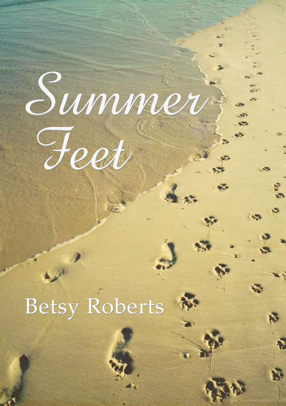 Betsy Roberts Summer Feet a glimpse of heaven