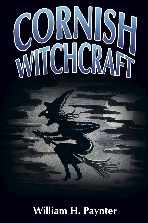 Jason Semmens, William H. Paynter Cornish Witchcraft witchcraft witchcraft legend