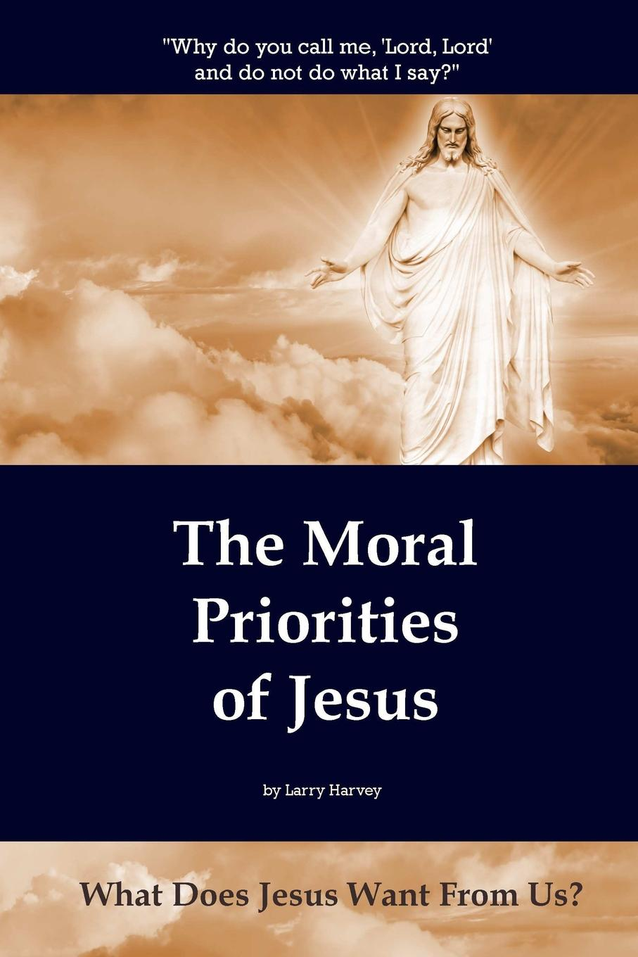 Larry Harvey The Moral Priorities of Jesus. What Does Jesus Want From Us. mural xxl what graffiti аnd street art did next