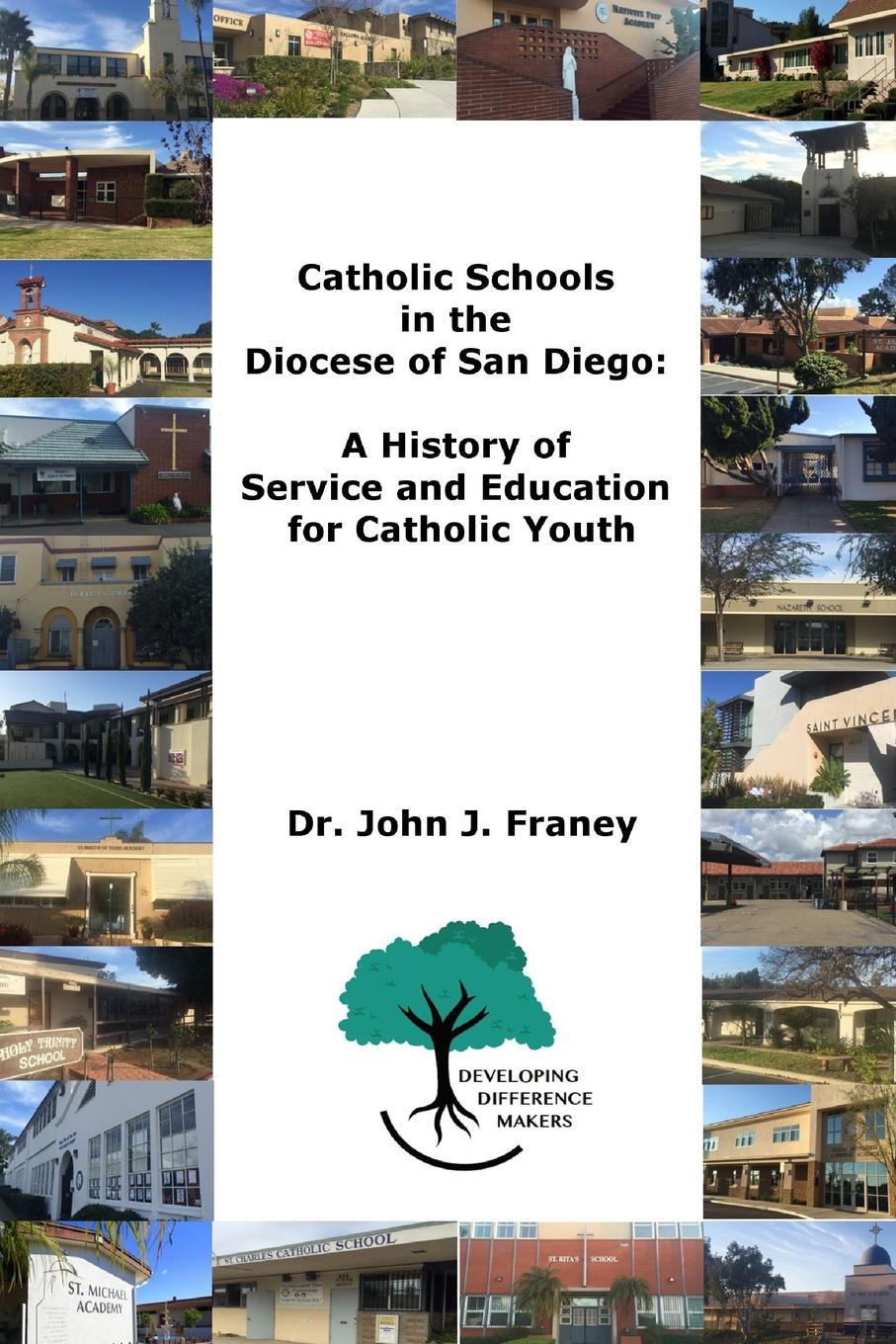 Фото - Dr. John Franey Catholic Schools in the Diocese of San Diego. A History of Service and Education for Catholic Youth alice san diego платье до колена