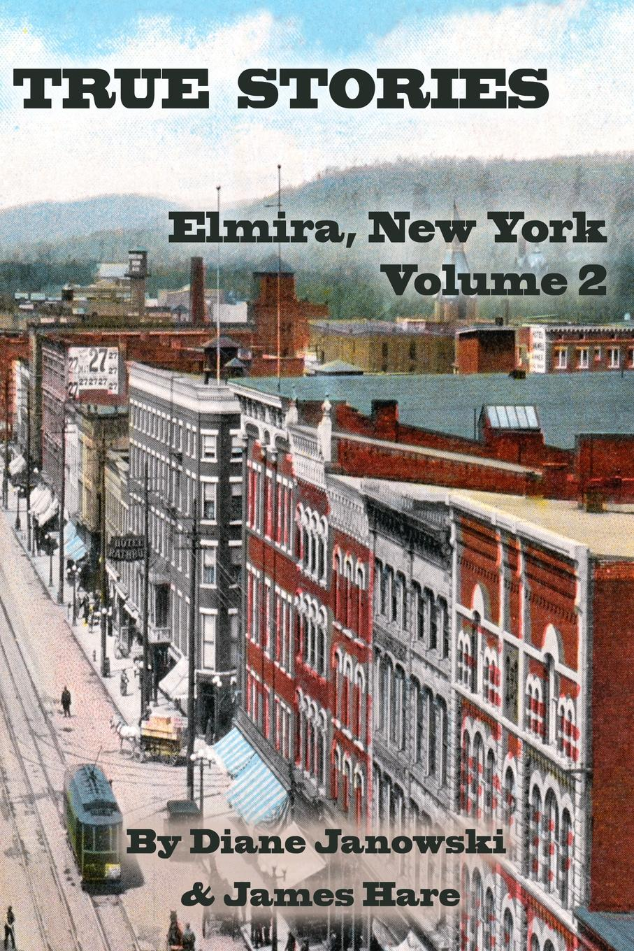 James Hare, Diane Janowski True Stories. Elmira, New York Volume 2 the hare and the tortoise reissue