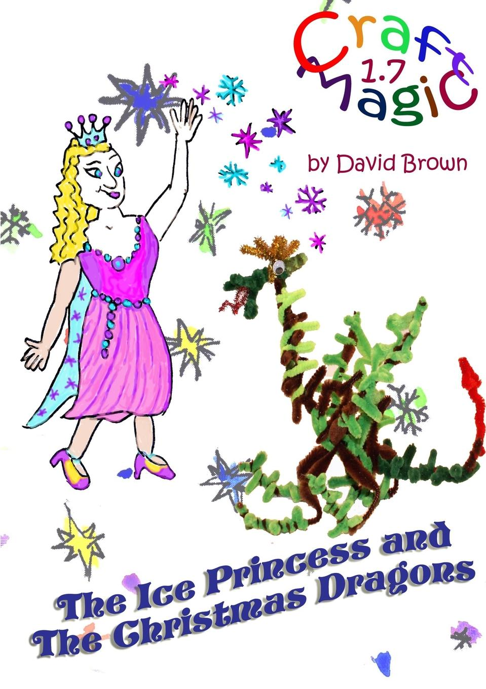 David Brown The Ice Princess and the Christmas Dragons set wonders in the new year s plaid