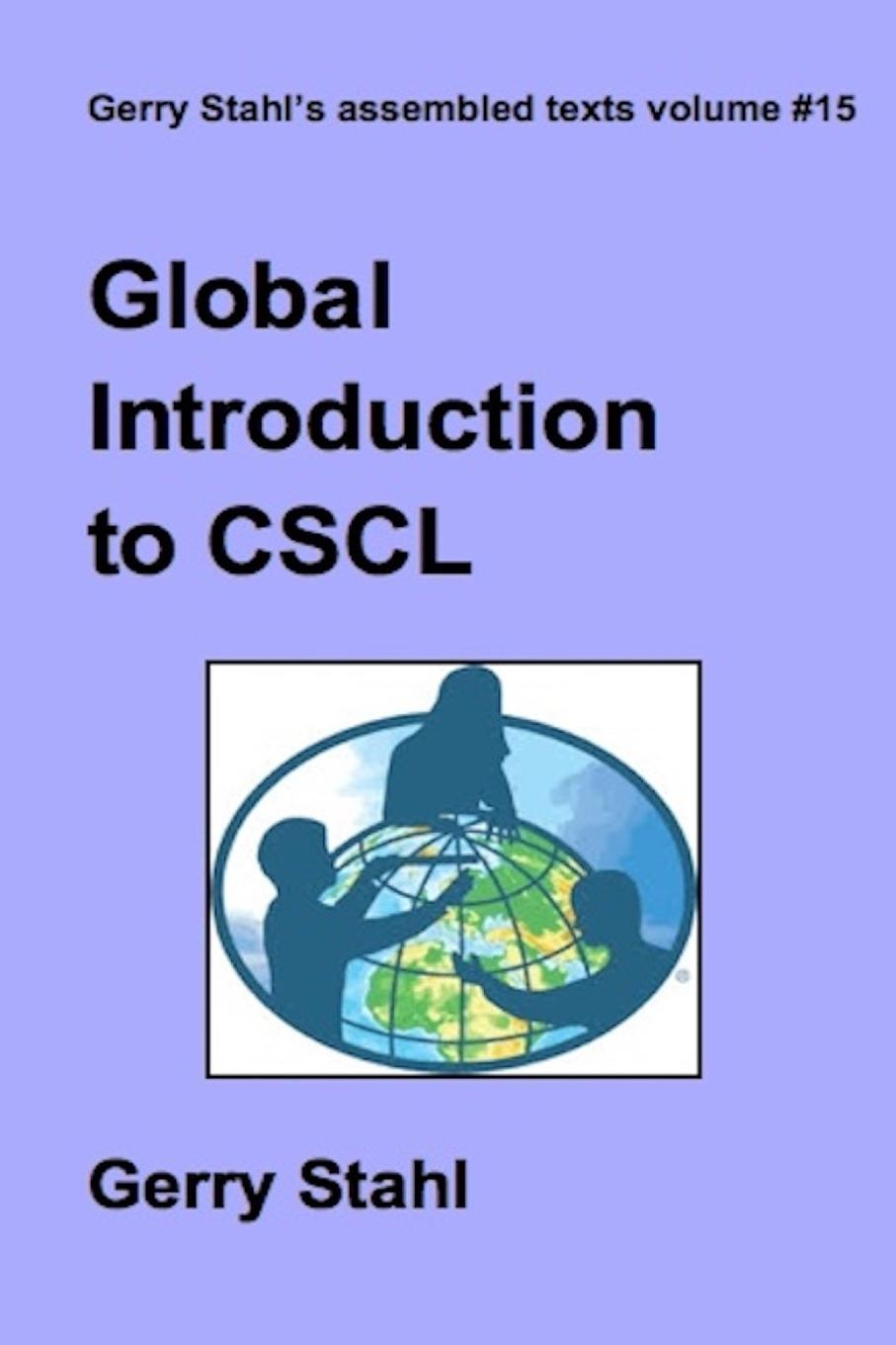 Gerry Stahl Global Introduction to CSCL tim cresswell place an introduction