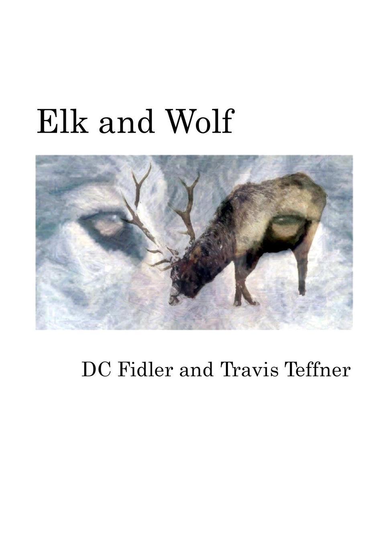 DC Fidler, Travis Teffner Elk and Wolf недорого
