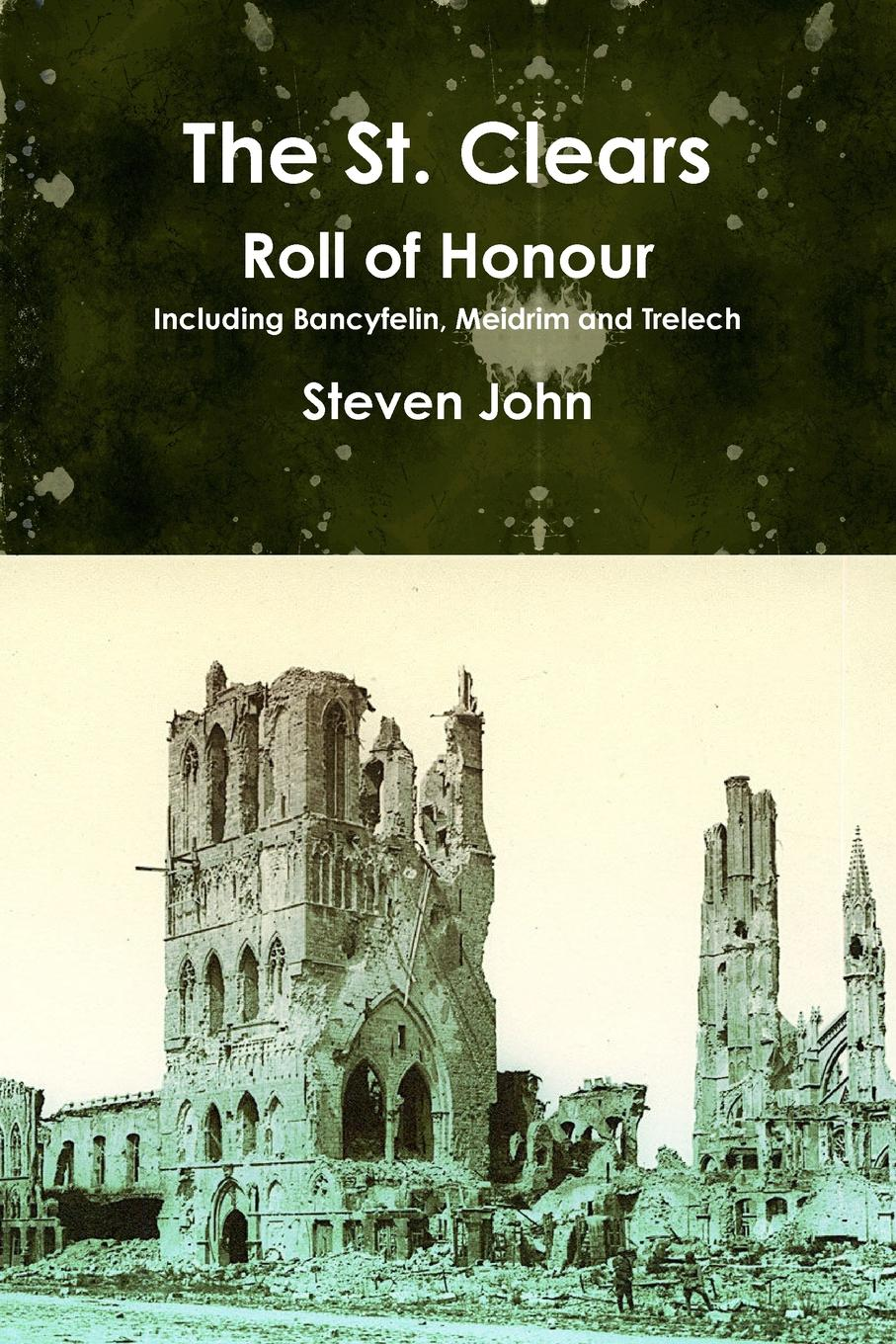 Steven John The St. Clears Roll of Honour george max the voice of the martians hungarian scientists who shaped the 20th century in the west