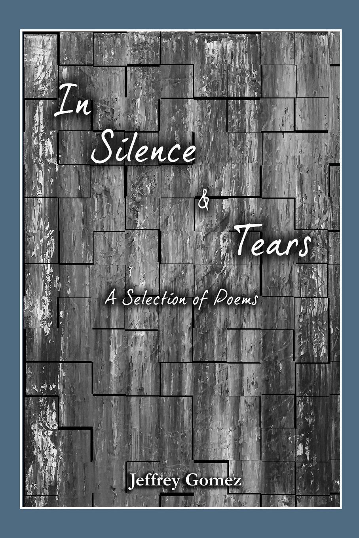 Jeffrey Gomez In Silence . Tears a man rides through
