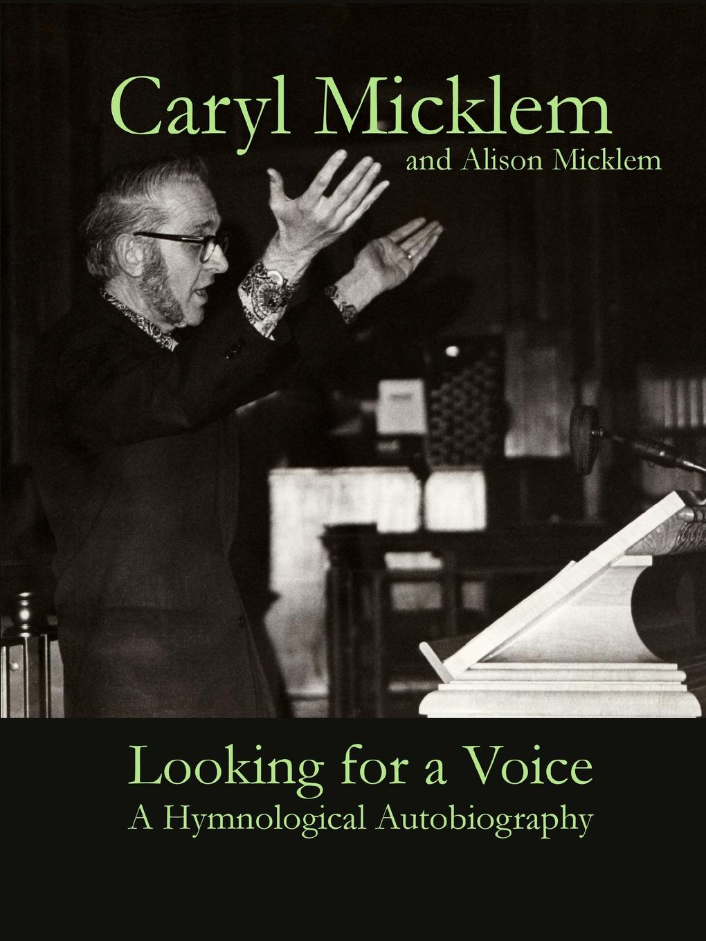 Caryl Micklem Looking for a Voice