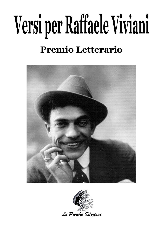 Le Parche Edizioni Versi per Raffaele Viviani le parche edizioni nero su bianco